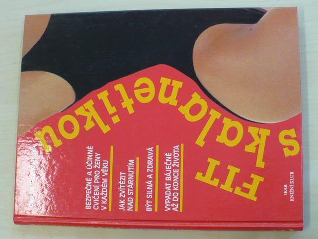 Pinckneyová - Fit s kalanetikou (1998)