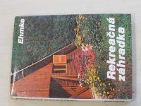 Rekreačná záhradka (1984) slovensky