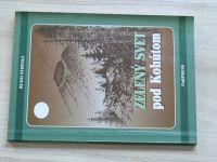 Rudo Strinka - Zelený svet pod Kohútom (1997) slovensky