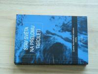 Stav světa na přelomu tisíciletí (2000) Zpráva Worldwatch institutu, česky