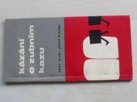 Švejda - Kázání o zubním kazu (1964)