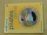 Ungarová - 15 minut pilates denně (2009)