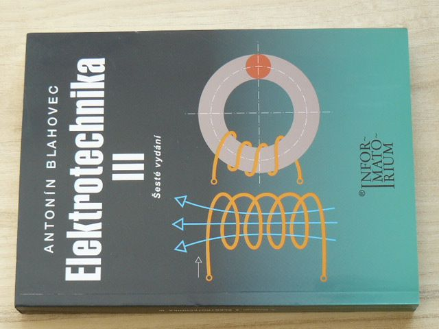 Blahovec - Elektrotechnika III. příklady a úlohy (2015)