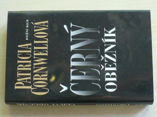 Cornwellová - Černý oběžník (2005)