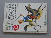 Čtvrtek - Císařská vojna se sultánem a jiné pohádky - na motivy lidových písní (1981)