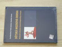Dětská mozková obrna - Možnosti a hranice včasné diagnostiky a terapie (2011)