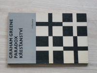Graham Greene - Paradox křesťanství (1970)