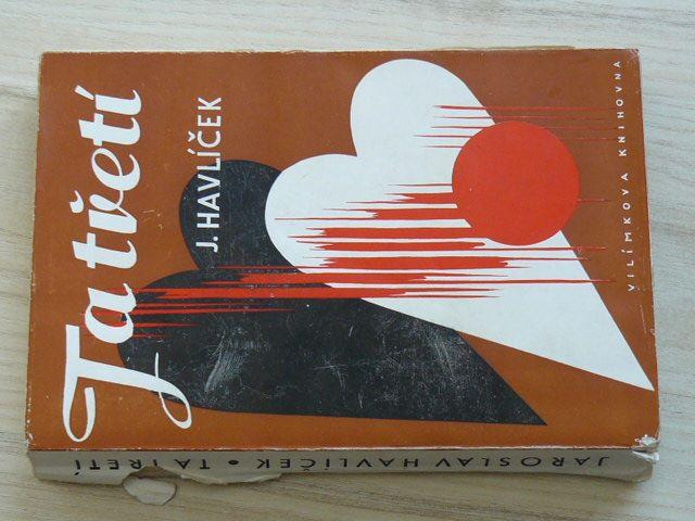 Havlíček - Ta třetí (1939) Podpis autora
