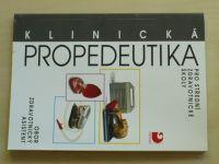 Klinická propedeutika pro střední zdravotnické školy (2010) Obor Zdravotnický asistent