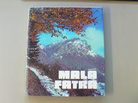 Kollárik, Marton, Weiner - Malá Fatra (1978) slovensky