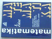 Matematika 1.část pro střední odborné školy a studijní obory středních odborných učilišť (2016)