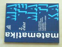 Matematika 2. část pro střední odborné školy a studijní obory středních odborných učilišť (2016)