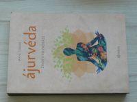 Maya Tiwari - Ájurvéda - Život v rovnováze (2020)