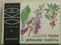 Novák - Naše jedovaté rostliny (1984) OKO 58