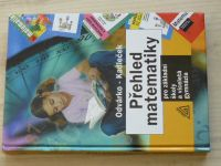 Odvárko, Kadleček - Přehled matematiky pro základní školy a víceletá gymnázia (2004)