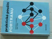 Olehla, Tišer - Praktické použití FORTRANU (1979)