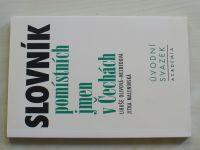 Olivová-Nezbedová, Malenínská - Slovník pomístních jmen v Čechách - Úvodní svazek (2000)