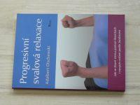 Olschewski - Progresivní svalová relaxace (2019) Jak se zbavit stresu...