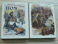 Pplk. V. Vais - BOS I. II. III. IV. (1934) Bojovníci, Oběti, Spekulanti