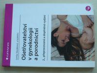 Slezáková - Ošetřovatelství v gynekologii a porodnictví (2017)