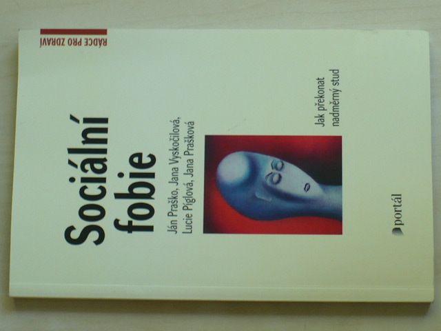 Sociální fobie - Jak překonat nadměrný stud (2012)