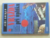 Soukup - Vražda při úplňku (2001)