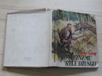 Zane Grey - Po neznámé řece džungle (1947) il. Z. Burian