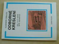 Cibulka - Odborné kreslení pro 1. a 2. ročník SŠ stavebních (2010)
