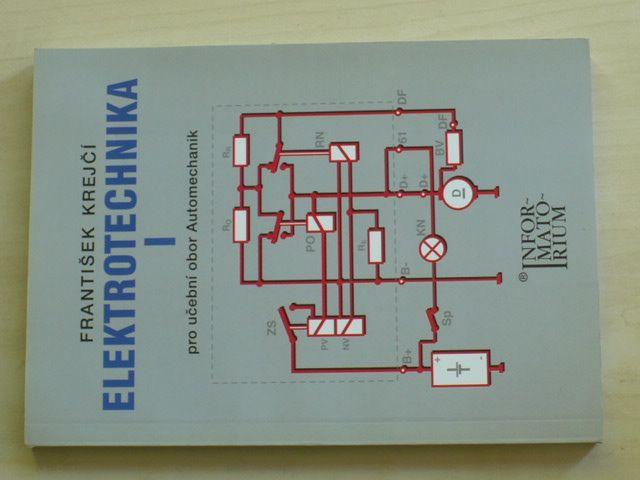 Krejčí - Elektrotechnika I. pro učební obor Automechanik (2006)
