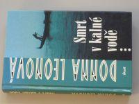 Leonová - Smrt v kalné vodě... (2003)