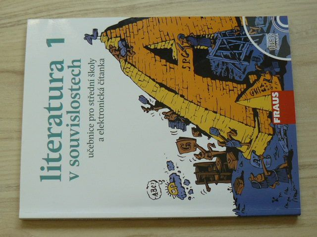 Literatura 1. v souvislostech - učebnice pro střední školy a elektronická čítanka (2010) + CD