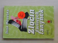 Mirovská - Zločin žárlivých fanynek (1999)