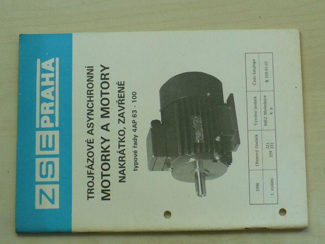 Motorky a motory - nakrátko a zavřené - typové řady 4AP 63 - 100 (nedatováno)
