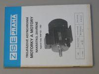 Motorky a motory - trojfázové asynchronní - nakrátko, zavřené - 4AP 63 - 100 (nedatováno)