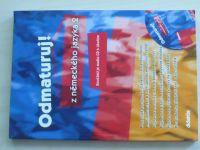 Odmaturuj! z německého jazyka 1. a 2. (2005) + CD