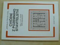 Pavlis - Cvičení z pozemního stavitelství pro 1. a 2. ročník SPŠ  stavebních (1999)