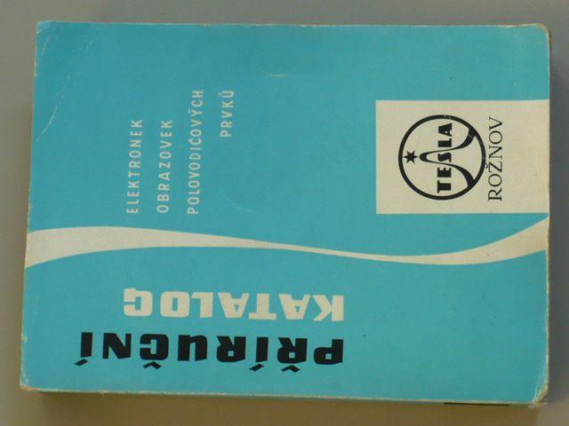 Příruční katalog elektronek obrazovek polovodičových prvků (1968)