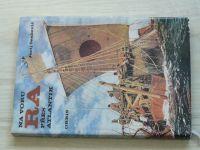 Senkevič - Na voru RA přes Atlantik (1975)