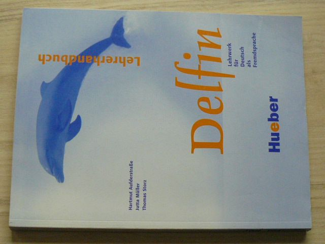 Delfin - Arbeitsbuch - Lehrwerk für Deutsch als Fremdsprache - Arbeitsbuch (2008) německy