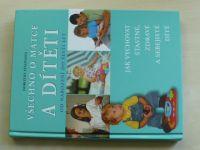 Einonová - Všechno o matce a dítěti (2007) od narození do šesti let; Jak vychovat šťastné, zdravé a