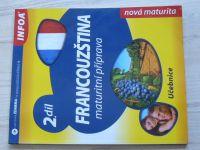 Francouzština - maturitní příprava - Učebnice 2. díl (2009)