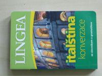 Italština konverzace se slovníkem a gramatikou (2016)