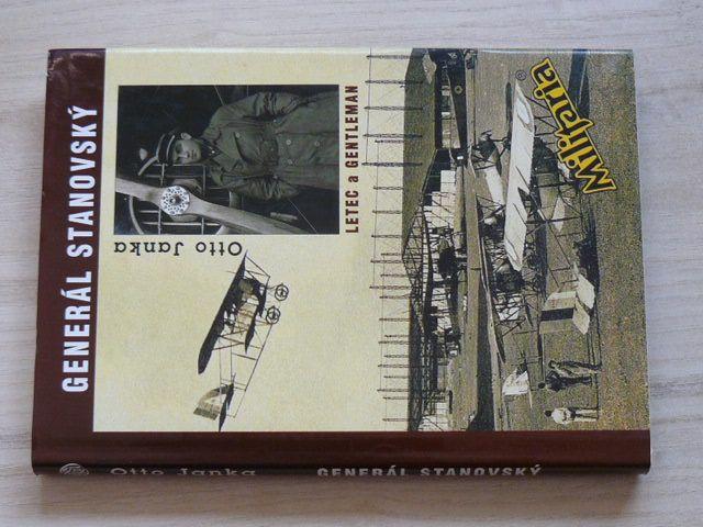 Janka - Generál Stanovský - Letec a gentleman (1997) Příběh legionáře a letce
