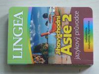 Jihovýchodní Asie 2 - Jazykový průvodce - Indonéština, malajština, filipínština (2013)