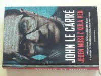 John le Carré - Jeden musí z kola ven (2012)