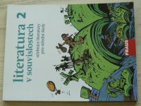 Literatura 2. v souvislostech - učebnice literatury pro střední školy (20112