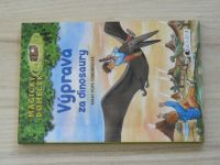 Magický domeček - Osbornová - Výprava za dinosaury (2005)