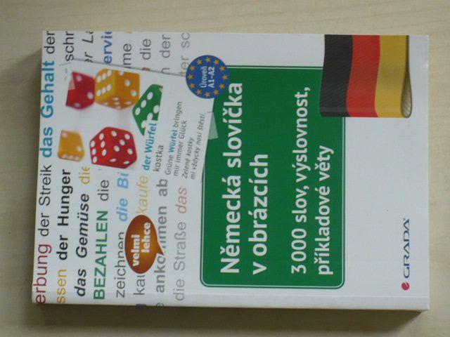 Německá slovíčka v obrázcích - 3 000 slov, výslovnost, příkladové věty (2017)