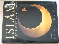 Paul Lunde - Islám - Víra, kultura, dějiny (2004)