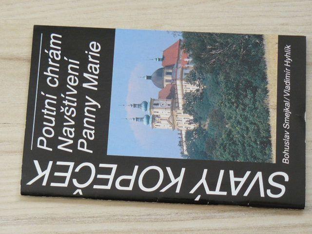 Smejkal, Hyhlík - Svatý Kopeček - Poutní chrám Navštívení Panny Marie (1994) Olomouc